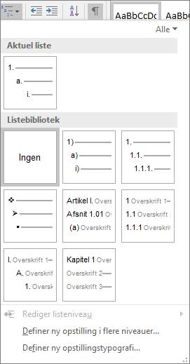 Vælg knappen Opstilling i flere niveauer for at indsætte nummerering i en indbygget overskriftstypografi (f.eks. Overskrift 1), i dokumentets overskrift.