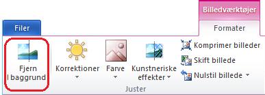 Knappen Fjern baggrund under fanen Billedværktøjer – Formatér eller båndet i Office 2010