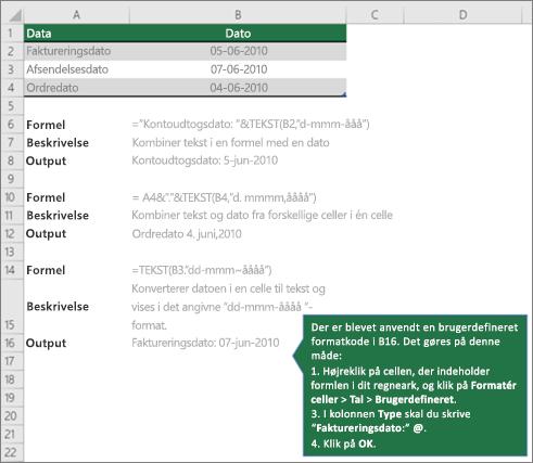 Eksempler, der kan vise, hvordan formler kan kombinere tekst med værdier for dato og klokkeslæt