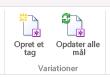 To ikoner fra fanen Variationer på båndet. Det første ikon er Opret ny destination. Det andet er Opdater alle destinationer.
