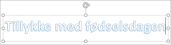 WordArt med brugerdefineret tekst