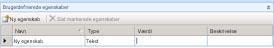 I Dashboarddesigner er sektionen Brugerdefinerede egenskaber tilgængelig på fanen Egenskaber.