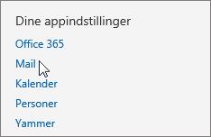 """Skærmbillede af afsnittet """"Dine app-indstillinger"""" under Indstillinger i Outlook Web App, hvor markøren peger på indstillingen Mail."""
