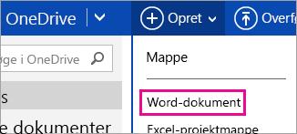 Oprette et Word-dokument ved hjælp af OneDrive