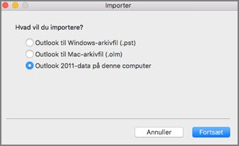 Importere skærmen med Outlook 2011 data på denne computer, der er valgt