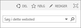 Skærmbilledet viser en del af båndet i SharePoint Online med kontrolelementerne Del, Følg og Rediger samt søgefeltet.