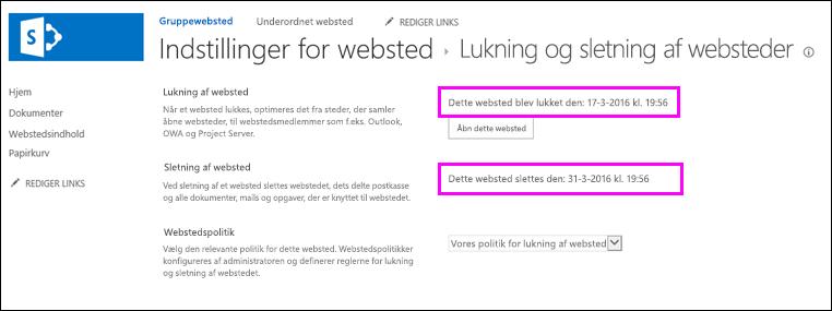 Side om lukning og sletning af websteder med datoer