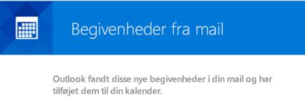 Outlook kan oprette begivenheder fra dine mails