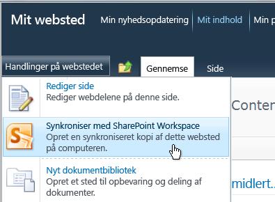 Kommandoen Synkroniser med SharePoint Workspace i menuen Webstedshandlinger