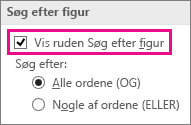 Vælg ruden Søg efter figur for at få vist Søg i vinduet Figurer.