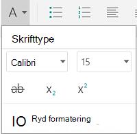 Menu til formatering af skrifttype