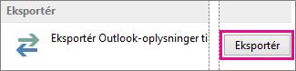 Outlook – avancerede indstillinger – Eksportér