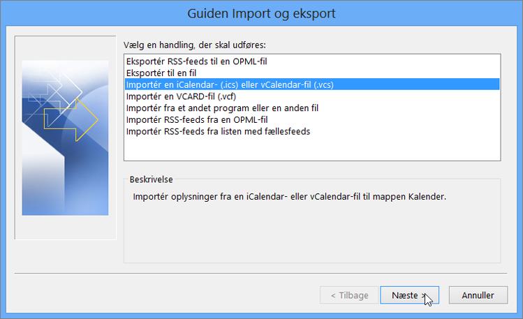 Vælg Importér en iCalendar- eller vCalendar-fil.