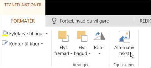 Skærmbillede viser fanen Format i Tegneværktøjer med markøren pegende på indstillingen Alternativ tekst.