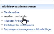 Klik på Gem webstedsskabelon i kolonnen Tilladelser og administration