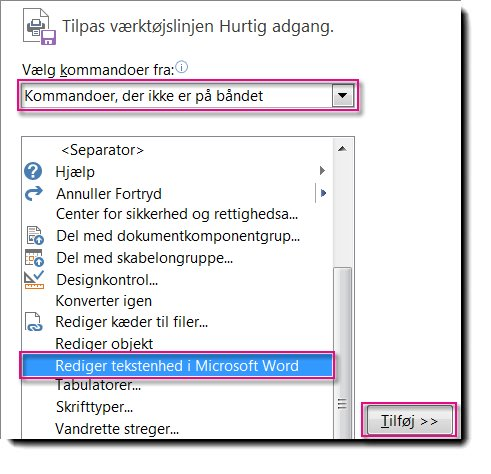 Tilføj knappen Rediger tekstenhed i Microsoft Word på værktøjslinjen Hurtig adgang i Publisher.