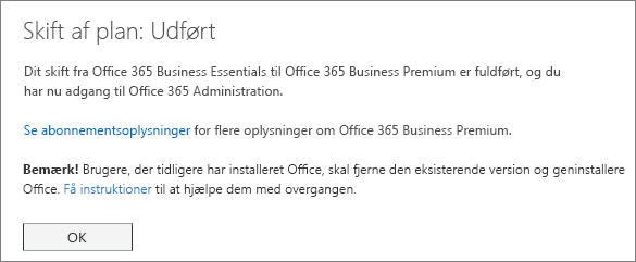 Switching plans complete dialog box. You'll see this message until you've finished switch Office 365 subscription.