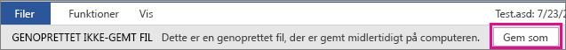 Gemme gendannet fil i Office 2016