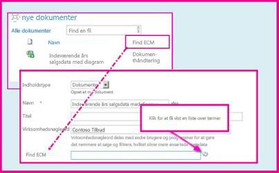 En kolonne af typen Administrerede metadata gør det muligt at vælge foruddefinerede værdier til angivelse i kolonnen ved hjælp af dokumentegenskaber.