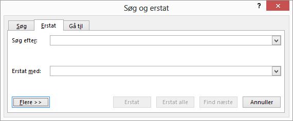 I Outlook, dialogboksen Søg og erstat skal du vælge knappen Flere for at få vist yderligere indstillinger.