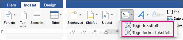 Klik på tekstboksen for at indsætte enten et tekstfelt med enten vandret eller lodret tekst.