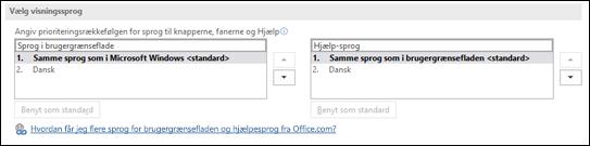 Dialogboksen, der giver dig adgang til at vælge det sprog, som Office bruger til knapper, menuer og hjælp.