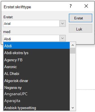 Et billede af dialogboksen Erstat skrifttype i PowerPoint. Rullelisten Med vises.