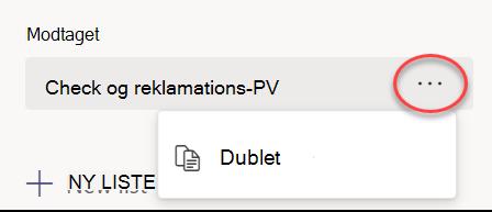 Valg af Dupliker i menuen for en liste, der er valgt under Modtaget