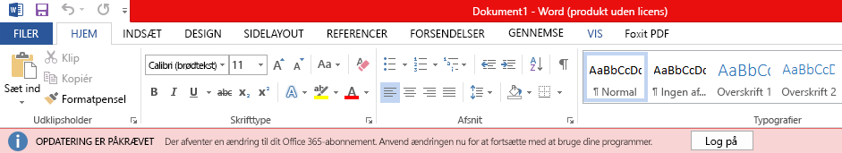 Rødt banner i Office-programmer med meddelelsen: DER KRÆVES OPDATERING: Dit Office 365-abonnement har en ventende ændring. Anvend ændringen nu for at fortsætte med at bruge dine programmer.