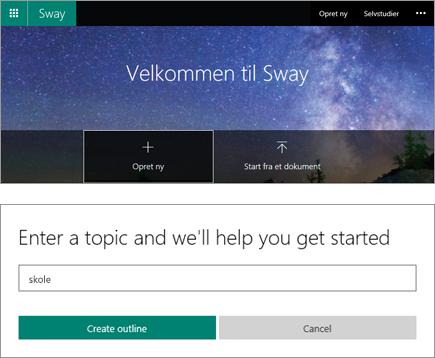 Sammensat skærmbillede af Velkommen til Sway skærmen og ruden QuickStarter emne posten.