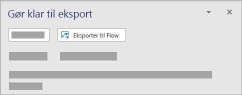 I ruden forberedelse til eksport skal du vælge Eksportér til flow.