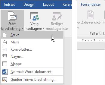 Vælg Start brevfletning i Word under fanen Forsendelser, og vælg derefter en indstilling.