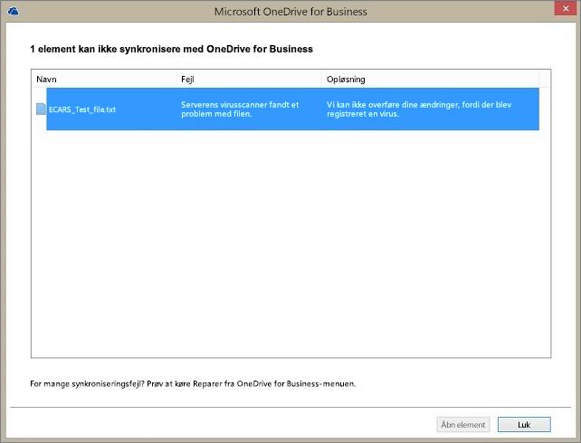 Skærmbillede af en dialogboks, der viser, at et element ikke kan synkroniseres med OneDrive for Business, fordi serverens virusscanner har fundet et problem med filen.