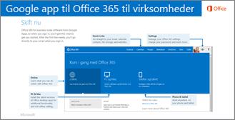 Miniaturebillede af vejledning til skift mellem Google Apps og Office 365