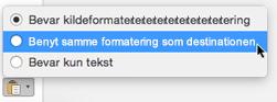 Indsætningsmuligheder ved indsætning af tekst i Outlook til Mac