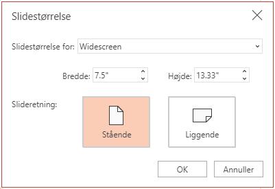 I dialogfeltet Slidestørrelse kan du vælge mellem et standard eller widescreen højde-breddeforhold, og du kan vælge mellem liggende eller stående papirretning.