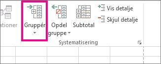 Klik på Gruppér under fanen Data