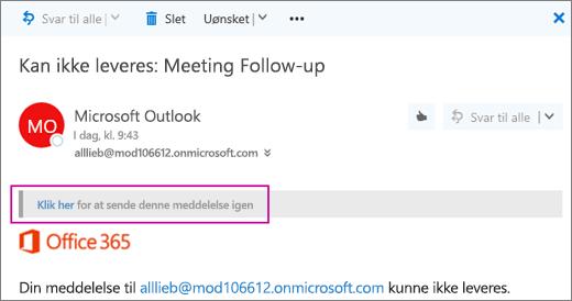 Skærmbillede viser en del af en meddelelse om ikke-leveret mail med muligheden for at sende meddelelsen igen.