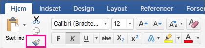 Under fanen Startside er indstillingen Kopiér formatering fra ét sted, og anvend den et andet sted fremhævet.