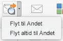 De to valgmuligheder på menuen Flyt til Andre er Flyt til Andre eller Flyt altid til Andre