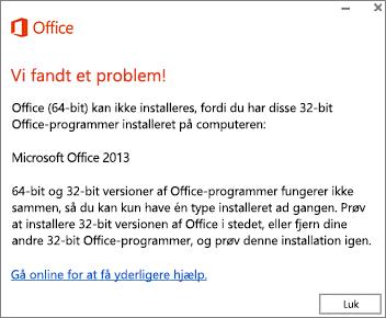 Kan ikke installere 32-bit Office oven på 64-bit Office fejlmeddelelse
