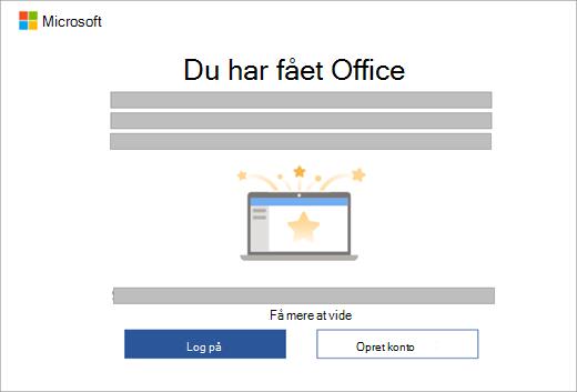 Viser dialogen der vises, når du åbner en Office-app på en ny enhed, der omfatter en Office-licens.