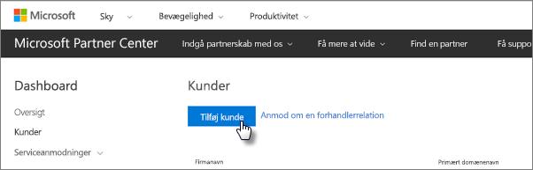 Tilføj en ny kunde i Microsoft Partnercenter.