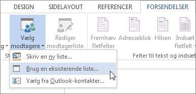 Skærmbillede af fanen Forsendelser i Word, viser kommandoen Vælg modtagere med indstillingen Brug en eksisterende liste valgt.