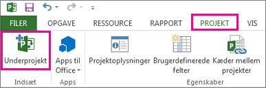 Fanen Projekt på båndet, der viser kommandoen Indsæt underprojekt.