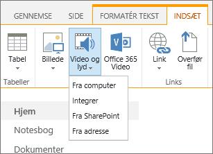 Skærmbillede af båndet i SharePoint Online. Vælg fanen Indsæt, og vælg derefter Video og lyd for at angive, om der skal tilføjes en fil fra din computer, en SharePoint-placering, en webadresse eller via en integreringskode.