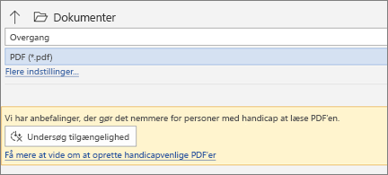 Dialogboksen Gem som PDF med et gult meddelelsesfelt, hvor du bliver bedt om at kontrollere PDF-filens tilgængelighed, inden du gemmer