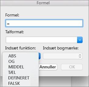 I feltet Formel skal du vælge funktionen fra funktionslisten Indsæt