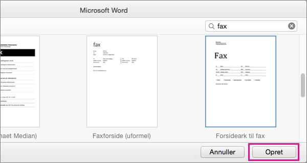 """Du opretter en faxforside ved at søge efter """"fax"""", vælge en skabelon, og klikke på Opret."""