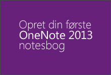 Oprette din første OneNote 2013-notesbog